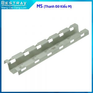 MS (Thanh đỡ kiểu M, chuyên dùng cho máng lưới)